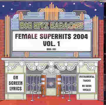 BHK301 BIG HITZ CDG Female Super Hits 2004 - VOl. 1