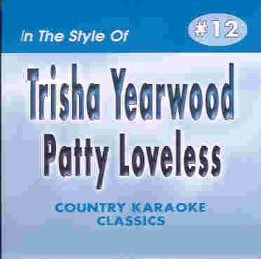 CKC12 COUNTRY KARAOKE CDG Trisha Yearwood & Patty Loveless