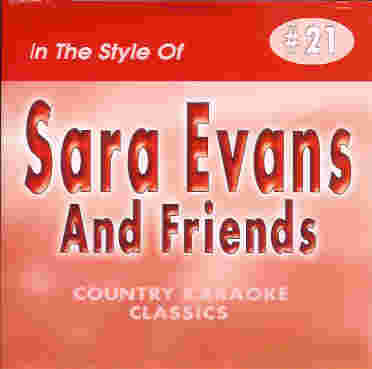 CKC21 COUNTRY KARAOKE CLASSICS CDG Sara Evans & Friends