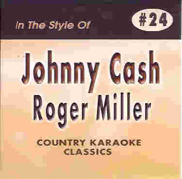 CKC24 COUNTRY KARAOKE CLASSICS CDG Johnny Cash & Roger Miller
