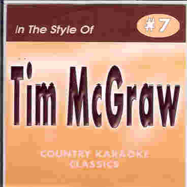 CKC7 COUNTRY KARAOKE CLASSICS CDG TIM MCGRAW