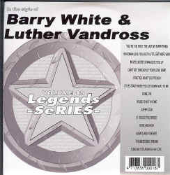 LEG018  LEGENDS CDG BARRY WHITE / LUTHER VANDROSS