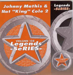 LEG128 LEGENDS CDG JOHNNY MATHIS / NAT KING COLE VOL.2