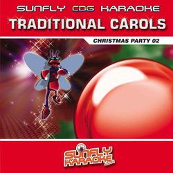 SUNFLY KARAOKE CDG - TRADITIONAL CAROLS - SFCP02