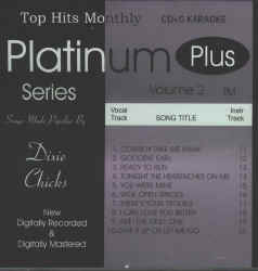THMPL02 TOP HITS CDG PLATINUM PLUS VOL.#2 -�DIXIE CHICKS
